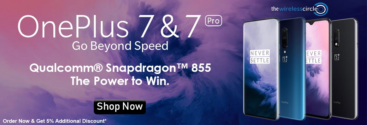 Buy OnePlus 7 256G B@ 719.95 and OnePlus 7 Pro @ 729.95 extra 5% off on every purchase