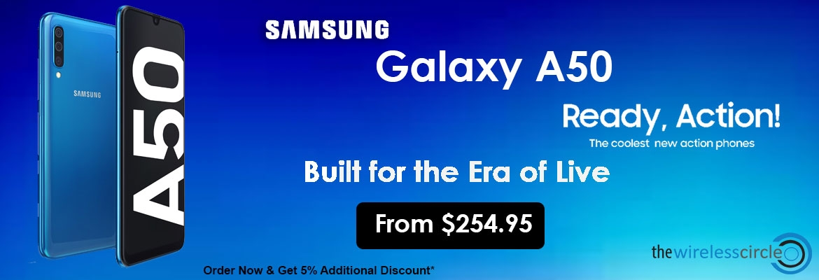 Samsung Galaxy A50 64GB Buy Without Memory Card @ $254.95 and With Memory Card @ $259.95 extra 5% off on every purchase